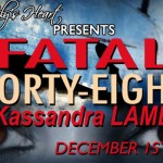 FATAL FORTY-EIGHT by Kassandra  Lamb