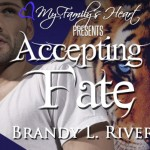 Accepting Fate by Brandy L. Rivers