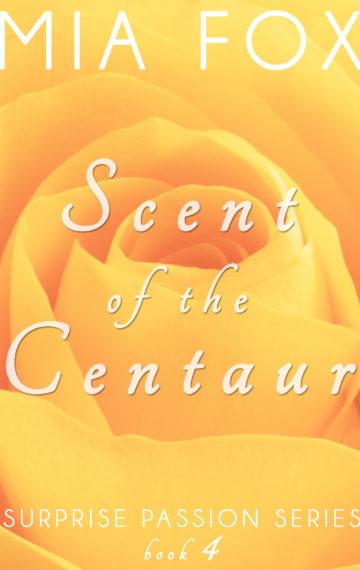 Scent of the Centaur